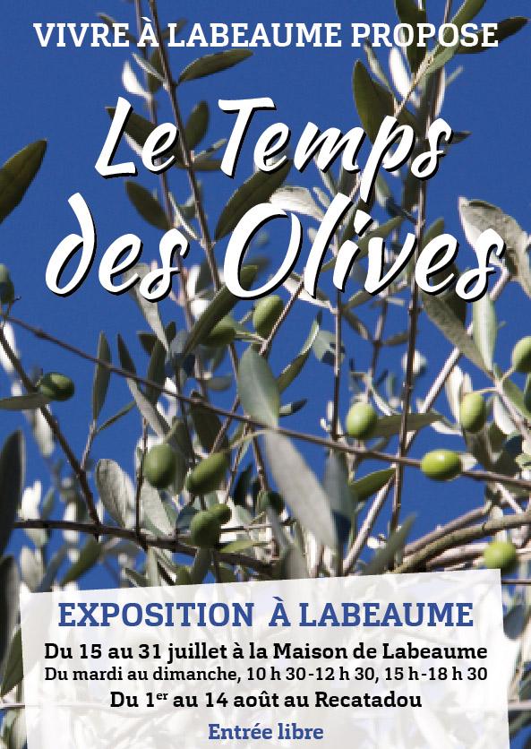 """Exposition """"Le temps des olives"""" à Labeaume"""