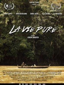 Film La vie pure de Jérémy Banster